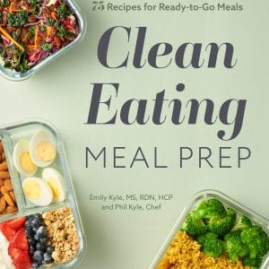 The Clean Eating Meal Prep Cookbook