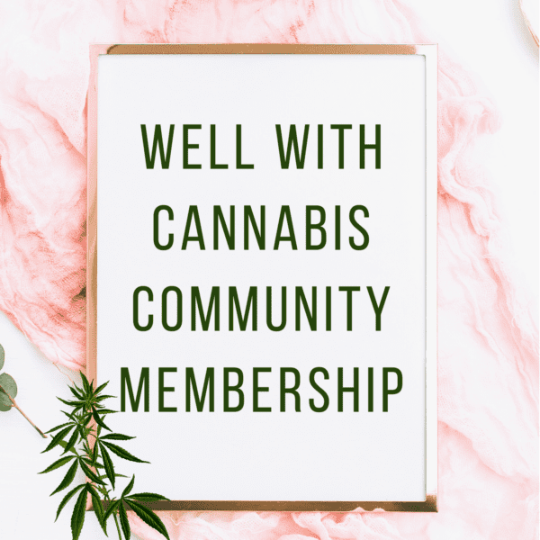 Well With Cannabis Community Membership